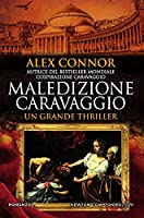 Maledizione Caravaggio