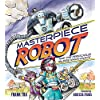 Masterpiece Robot: And the Ferocious Valerie Knick-knack