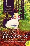 The Unseen: A Novel