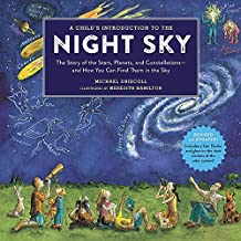 A Child's Introduction To The Night Sky (Revised and Updated): The Story of the Stars, Planets, and Constellations--and How You Can Find Them in the Sky