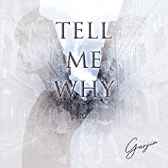 tell me why♪GANJINのCDジャケット