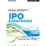 High-Profit IPO Strategies: Finding Breakout IPOs for Investors and Traders (Bloomberg Financial)