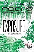 Exposure: A Virals Novel【洋書】 [並行輸入品]
