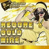 TREASURE HOUSE presents REGGAE GOLDMINE VOL.1