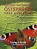 Grosses Naturbuch Oesterreich Tiere und Pflanzen