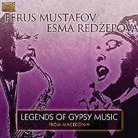 マケドニアのジプシー音楽の伝説 (Legends of Gypsy Music from Macedonia)