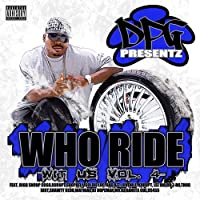 Vol. 4-Who Ride Wit Us