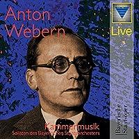 Webern:Chamber Music