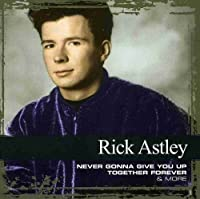 Collections by Rick Astley (2006-05-03)