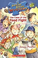 The Case of the Food Fight (Jigsaw Jones Mystery)