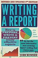 Writing a Report 9E (How to Books)