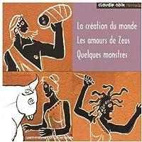 Mythologie 1: La Creation Du Monde