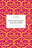 Pattern and Ornament in the Arts of India 画像