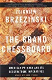 The Grand Chessboard: American Primacy and Its Geostrategic Imperatives 画像