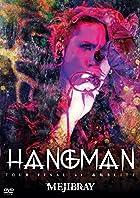 「HANGMANTOURFINALat赤坂BLITZ」[DVD]