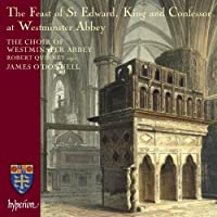 The Feast of St Edward at Westminster Abbey by Westminster Abbey Choir (2006-10-10)