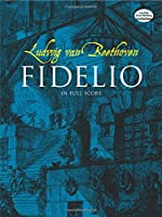 Beethoven: Fidelio in Full Score