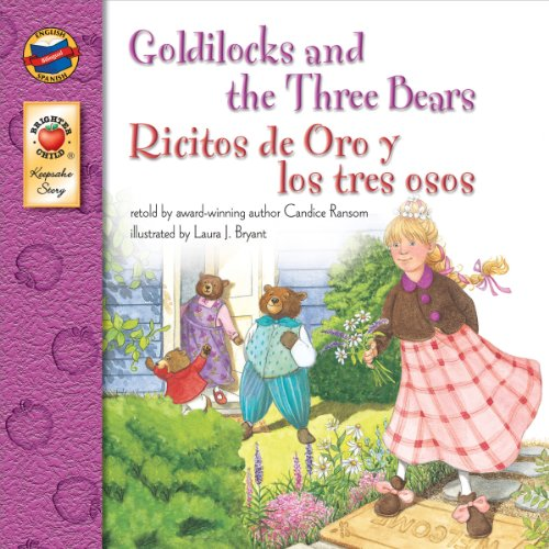 Download Goldilocks and the Three Bears: Ricitos de Oro y los Tres Ojos – Bilingual English and Spanish Children's Fairy Tale Keepsake Stories, PreK–3: Ricitos de Oro y los tres osos (English Edition) B00ECY6BPS
