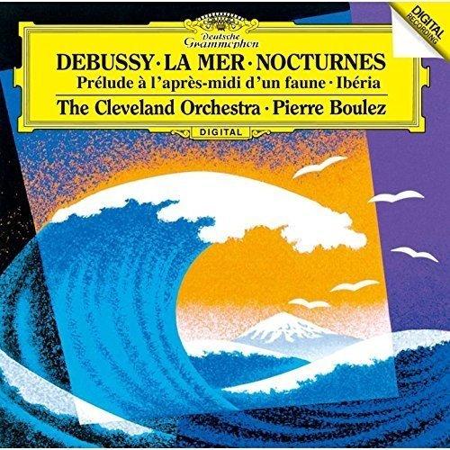 ドビュッシー:牧神の午後への前奏曲、夜想曲、交響詩「海」 他