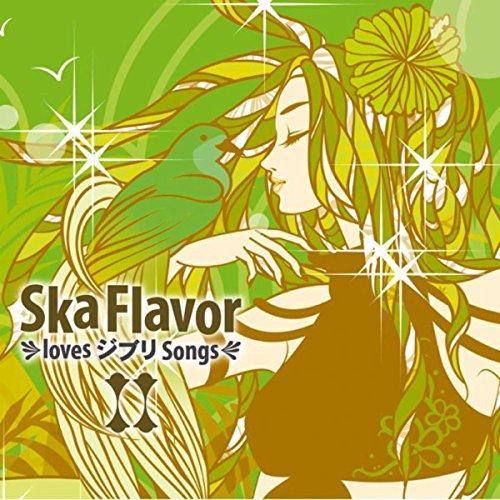 Ska Flavor Loves ジブリ Songs Ⅱ