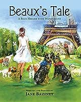 Beaux's Tale: A Blue Heeler with Wanderlust