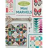 Moda All-stars Mini Marvels: 15 Little Quilts With Big Style (That Patchwork Place)