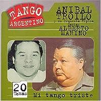 Mi Tango Triste by Anibal Troilo (1998-11-05)