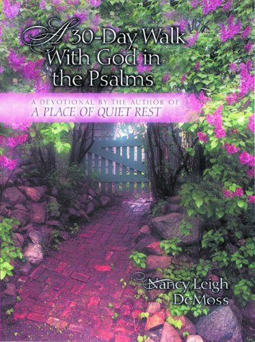 Download A Thirty-day Walk With God in the Psalms: A Devotional 0802466443