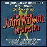 John Wilson Orchestra at the Movies-the Bonus Trac