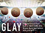 20th Anniversary Final GLAY in TOKYO DOME ...[DVD]