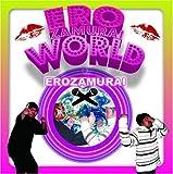 EROZAMURAI WORLD