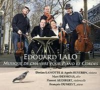 ラロ : ピアノ三重奏曲 第1番 ハ短調 Op.7 | ピアノ五重奏曲 (Edouard Lalo : Musique de chambre pour Piano et Cordes) [輸入盤]