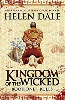Kingdom of the Wicked Book One: Rules by [Dale, Helen]