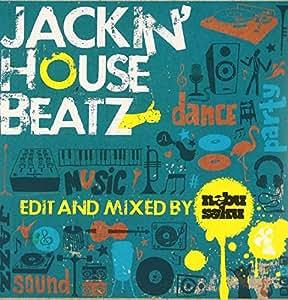 Jackin'House Beatz Edited and Mixed by NEBU SOKU