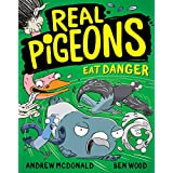 Real Pigeons Eat Danger: Real Pigeons #2 (Volume 2)