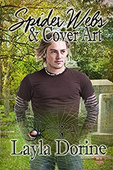 Spider Webs & Cover Art (Take A Pause Book 3) by [Dorine, Layla]
