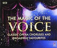 Magic of the Voice The: Classic Opera