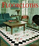 The Complete Book of Floorcloths: Designs & Techniques for Painting Great-Looking Canvas Rugs 画像