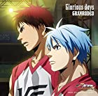 『劇場版 黒子のバスケ LAST GAME』主題歌 「Glorious days」(アニメ盤)