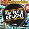 Rapper's Delight: Ultimate Hip-Hop Anthems / Various