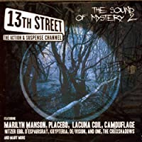 13th Street: the Sound of... 2