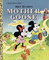 Mother Goose (Disney Classic) (Little Golden Book)