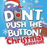 Don't Push the Button!: A Christmas Adventure 画像