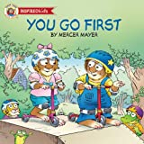 You Go First (Little Critter Inspired Kids) (English Edition)