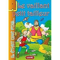 Le vaillant petit tailleur: Contes et Histoires pour enfants (Il était une fois t. 16) (French Edition)