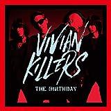 VIVIAN KILLERS(初回限定盤)(Blu-ray Disc付)