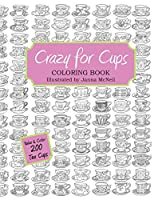 Crazy for Cups: Adult Coloring Book