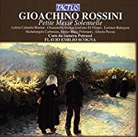 Petite Messe Solennelle by GIOACHINO ROSSINI (2007-10-09)