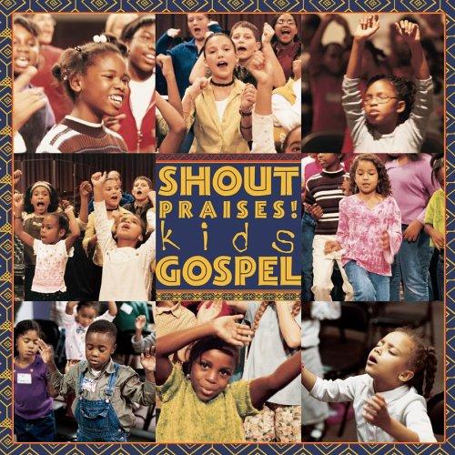 Shout Praise: Kids Gospel