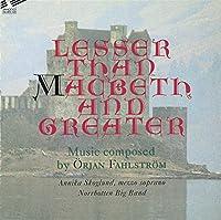 Lesser Macbeth Greater